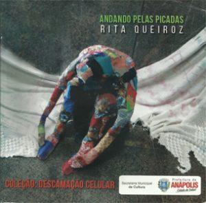 Rita Queiroz – Andando Pelas Picadas – Coleção Descamação Celular